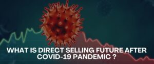 what-is-direct-selling-future-after-covid-19-pandemic